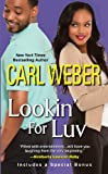 Lookin' For Luv (0758201184) by Weber, Carl