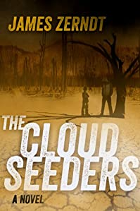 (FREE on 9/17) The Cloud Seeders by James Zerndt - http://eBooksHabit.com
