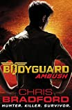 Bodyguard: Ambush (Book 3) (Bodyguard Series)