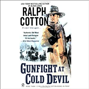 Gunfight at Cold Devil | [Ralph Cotton]