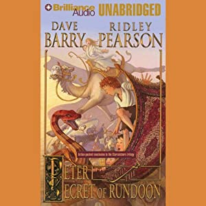 Peter and the Secret of Rundoon: The Starcatchers, Book 3 | [Dave Barry, Ridley Pearson]