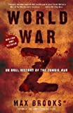 [World War Z: An Oral History of the Zombie War]WORLD WAR Z: AN ORAL HISTORY OF THE ZOMBIE WAR[Paperback] by Brooks, Max(Author)