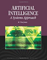 Artificial Intelligence: A Systems Approach Front Cover