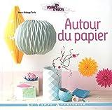 """Afficher """"Autour du papier"""""""