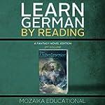 Learn German: By Reading Fantasy 2 (L...