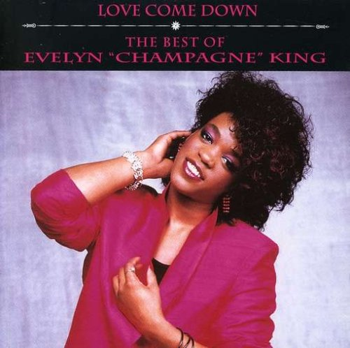Evelyn Champagne King - Love Come Down: The Best Of Evelyn Champagne King - Zortam Music