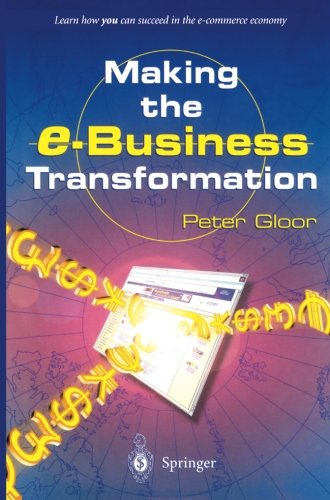 Making the e-Business Transformation [Gloor, Peter] (Tapa Blanda)