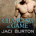 Changing the Game: Play-by-Play Series, Book 2 Audiobook by Jaci Burton Narrated by Lucy Malone