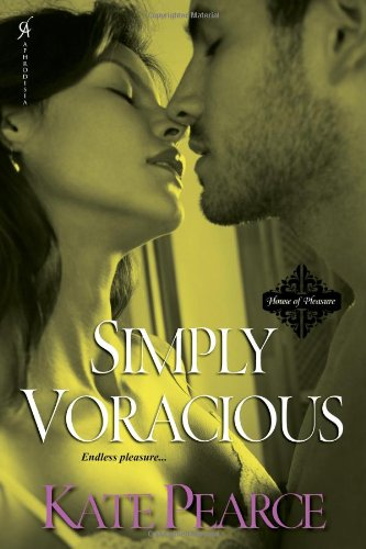 Image of Simply Voracious (House of Pleasure)