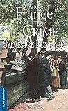 Crime de Sylvestre Bonnard (le)