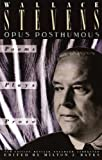 Opus Posthumous: Poems, Plays, Prose (Vintage)