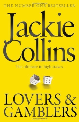 Lovers & Gamblers by Jackie Collins (2012-07-19), by Jackie Collins;
