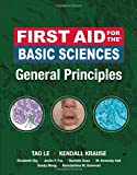 img - for First Aid for the Basic Sciences, General Principles (First Aid Series) book / textbook / text book