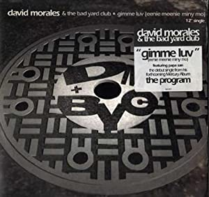 Gimme Luv (Eenie Meenie Miny Mo) [Vinyl]