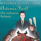 Eoin Colfer: Artemis Fowl-die Verlorene Kolonie Eoin Colfer