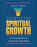 Teaching for Spiritual Growth