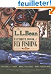 The L. L. Bean Ultimate Book of Fly F...