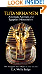 Tutankhamen: Amenism, Atenism and Egy...