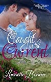 Caught in the Current (Pacific Shores Book 2)