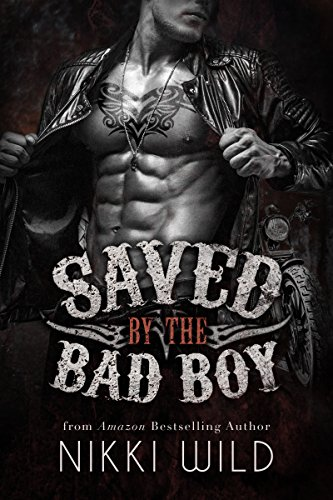 SAVED BY THE BAD BOY (A DEVIL'S DRAGONS MOTORCYCLE CLUB ROMANCE)