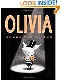 Olivia Saves the Circus (Classic Board Books)
