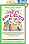 The Complete Single Mother: Reassurin...