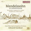 Mendelssohn In Birmingham Vol. 1 [Edward Gardner, City of Birmingham Symphony Orchestra] [Chandos: CHSA 5132]
