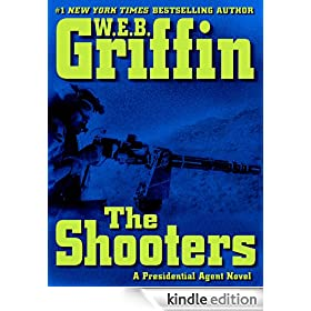 The Shooters: A Presidential Agent Novel (Presidential Agent Novels)