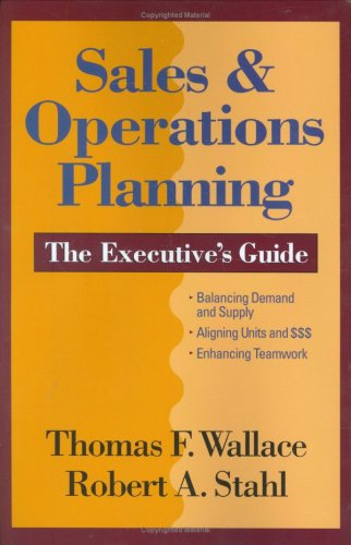 Title: Sales n Operations Planning The Executives Guide