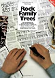 The Complete Rock Family Trees: the Development and History of Rock Performers including Eric Clapton, Crosby Stills Nash & Young, Led Zeppelin, ... Genesis, Madness, T.Rex, Police