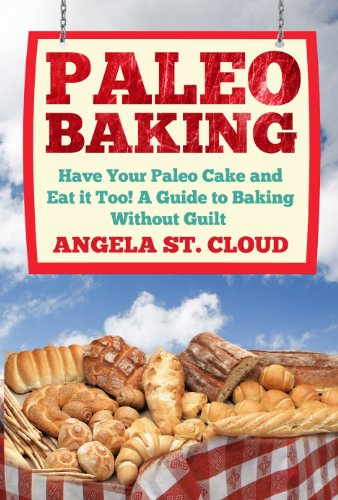 Paleo Baking by Angela St. Cloud ebook deal