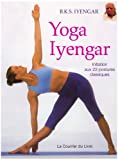 Iyengar, His Life and Work (093145414X) by Iyengar, B. K. S.