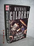 The Dust and the Heat (0099598205) by Gilbert, Michael