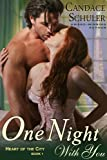 img - for One Night With You (The Heart of the City Series, Book 1) book / textbook / text book
