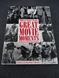 Great Movie Moments: Photographs From The Kobal Collection (0517653508) by TAYLOR, John Russell