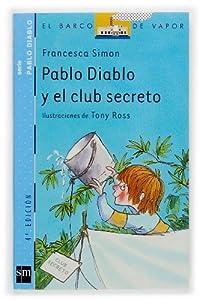 Pablo Diablo y el club secreto (Barco de Vapor Azul