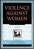 Violence against Women (Understanding Social Problems: An SSSP Presidential Series)