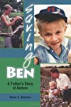 Saving Ben : a father's story of autism