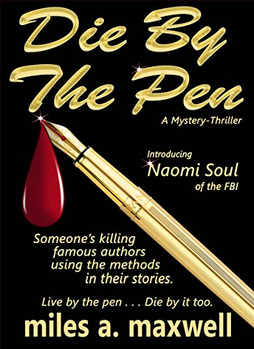 Die By The Pen by Miles A. Maxwell ebook deal