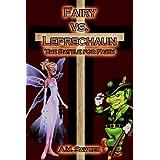 Fairy vs Leprechaun: The Battle for Faith