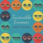 Invincible Summer   Alice Adams