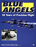 Image of Blue Angels: 50 Years of Precision Flight
