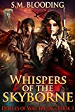 Whispers of the Skyborne (Devices of War Book 3)