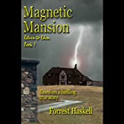 Magnetic Mansion | [Forrest Haskell]