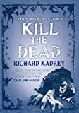 Kill the Dead (Sandman Slim 2)
