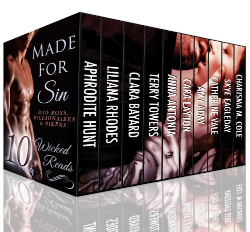 Cara Layton - Made For Sin: 10 Wicked Reads of Bad Boys, Billionaires, and Bikers