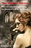 The Vampire Heiress