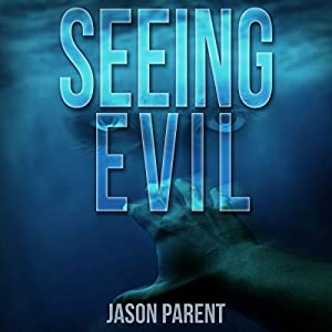 Seeing Evil Audiobook