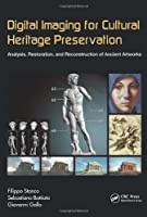 Digital Imaging for Cultural Heritage Preservation Front Cover