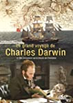 Charles Darwin, le grand voyage